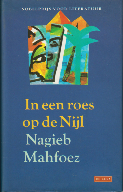 In een roes op de Nijl, Nagieb Mahfoez