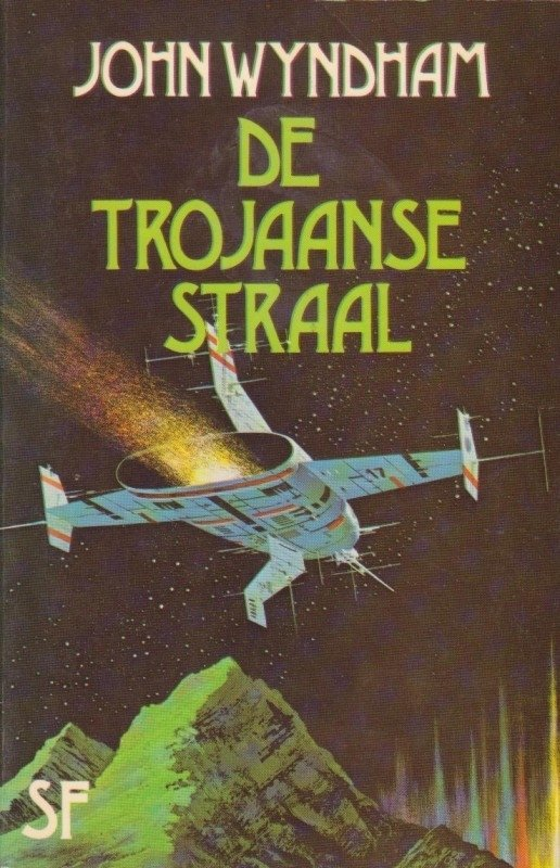 De Trojaanse straal, John Wyndham