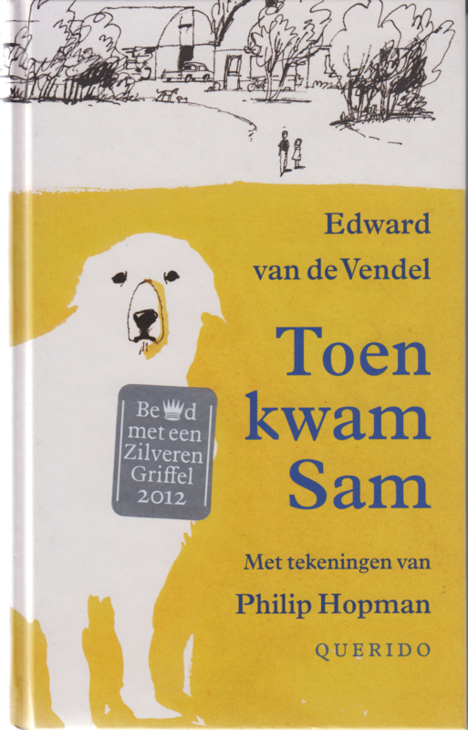 Toen kwam Sam, Edward van de Vendel