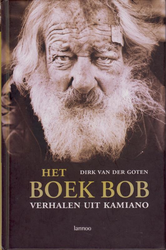 Het boek Bob, Dirk Van der Goten