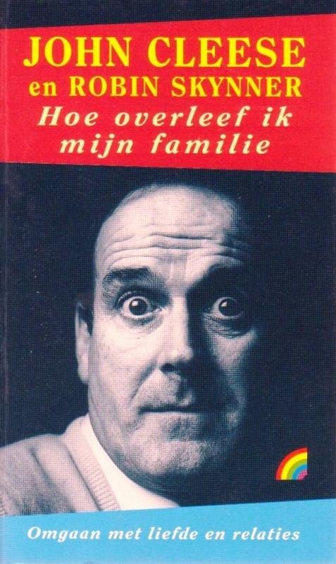 Hoe overleef ik mijn familie, John Cleese en Robin Skynner