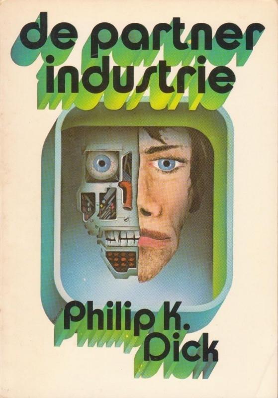 De partner industrie, Philip K. Dick