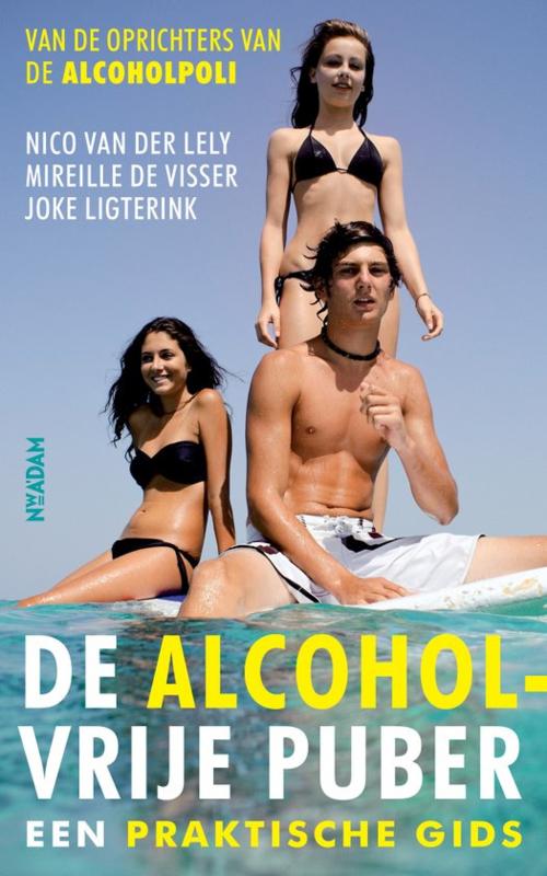 De alcoholvrije puber, Nico van der Lely e.a.