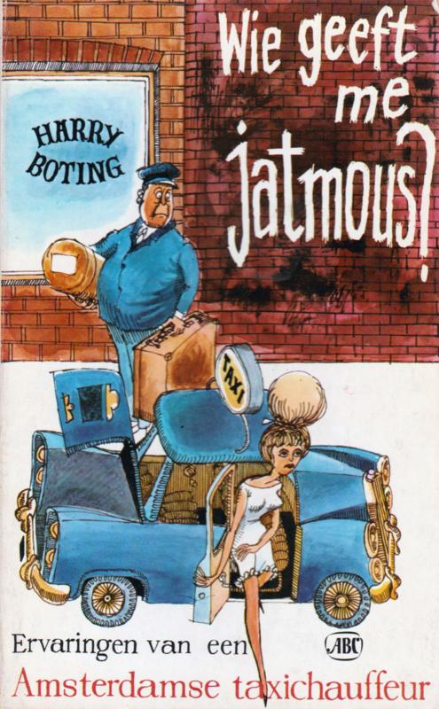 Wie geeft me jatmous?, Harry Boting