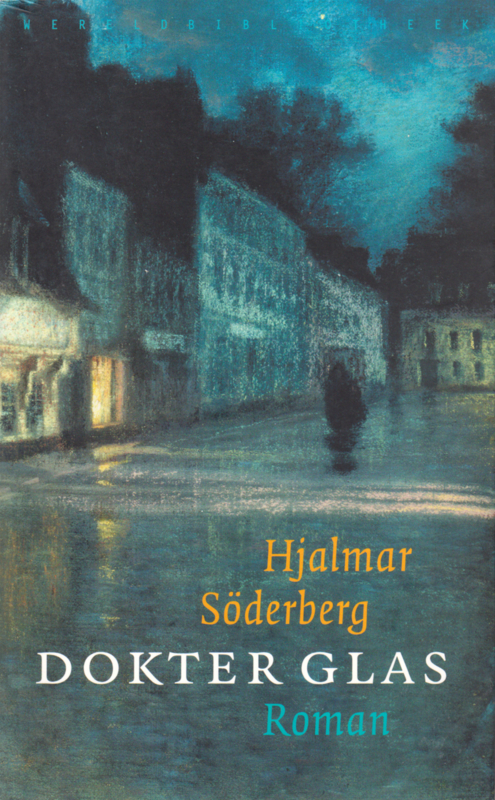 Dokter Glas, Hjalmar Söderberg