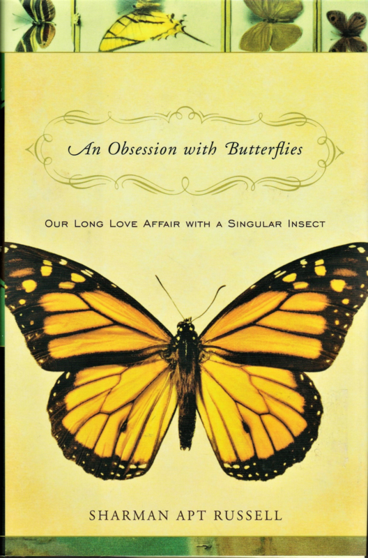 An Obsession with Butterflies, Sharman Apt Russel