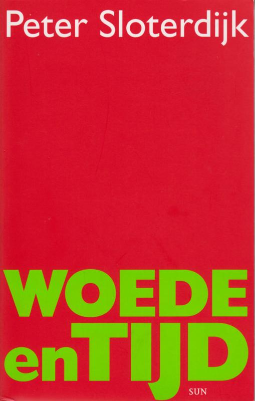 Woede en tijd, Peter Sloterdijk