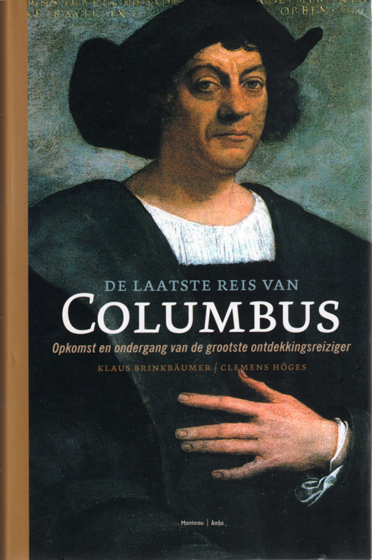 De laatste reis van Columbus, Klaus Brinkbäumer en Clemens Höges
