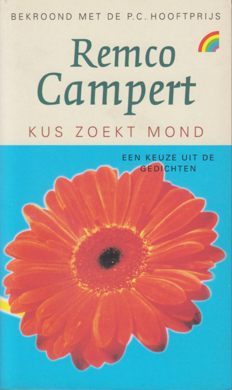 Kus zoekt mond, Remco Campert
