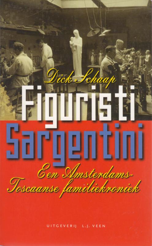 Figuristi Sargentini, Dick Schaap