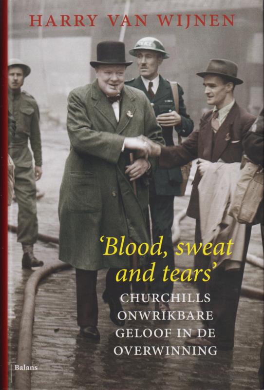Blood, sweat and tears, Harry van Wijnen