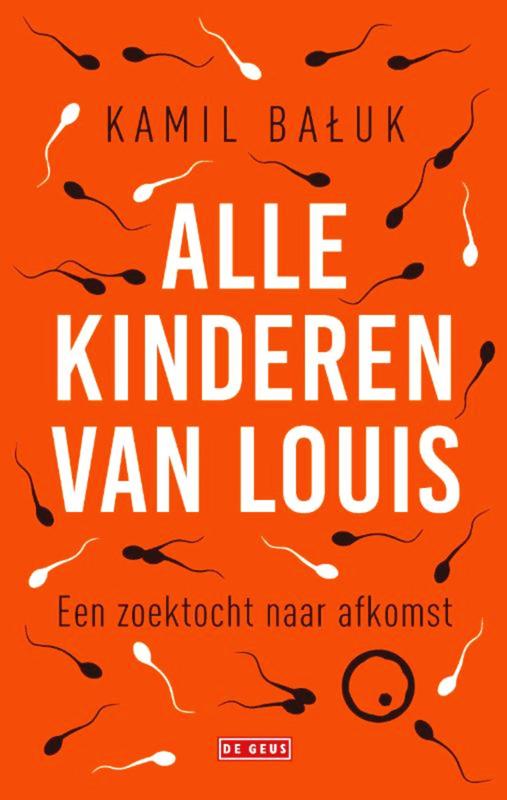 Alle kinderen van Louis, Kamil Baluk