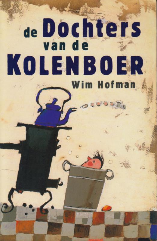 De dochters van de kolenboer, Wim Hofman