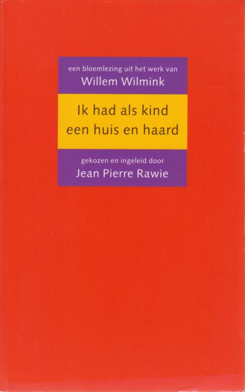 Ik had als kind een huis en haard, Willem Wilmink