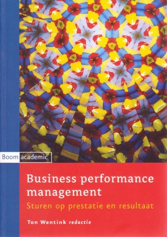 Business performance management, Ton Wentink