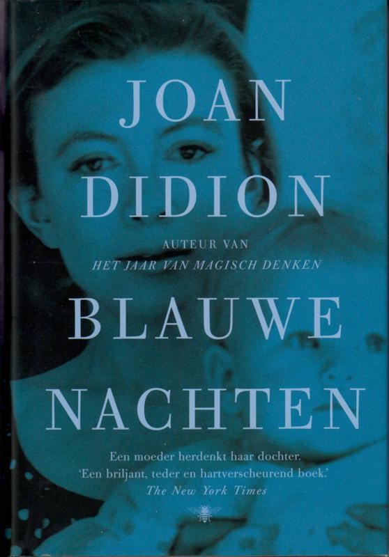 Blauwe nachten, Joan Didion