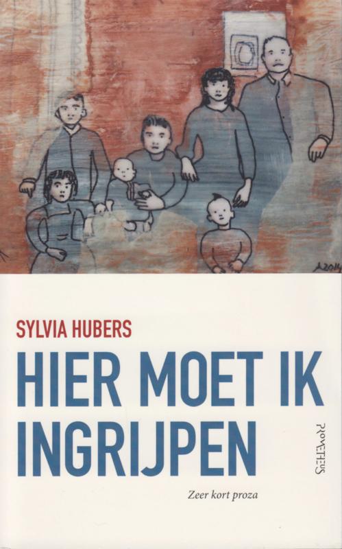 Hier moet ik ingrijpen, Sylvia Hubers