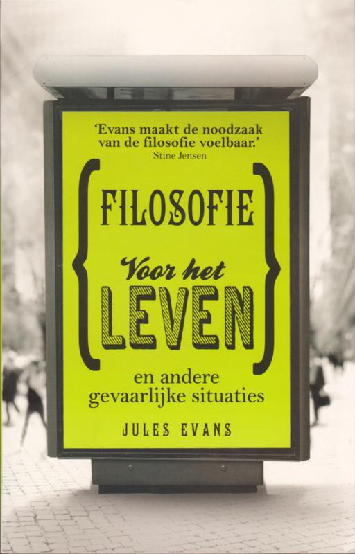 Filosofie voor het leven, Jules Evans