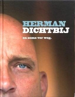 Herman Dichtbij en soms ver weg, Herman den Blijker en Jaap van Rijn