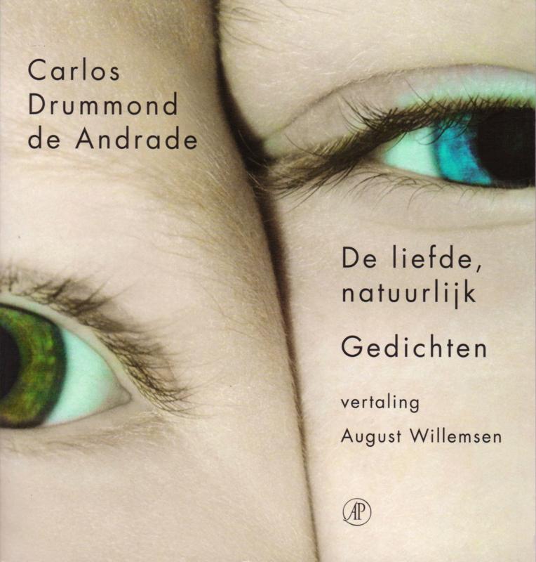 De liefde, natuurlijk, Carlos Drummond de Andrade