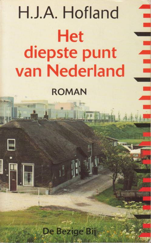 Het diepste punt van Nederland, H.J.A. Hofland