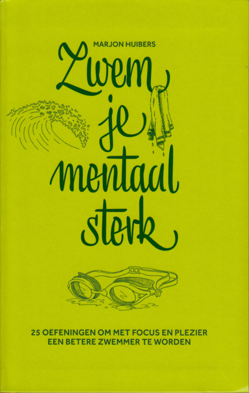 Zwem je mentaal sterk, Marjon Huibers