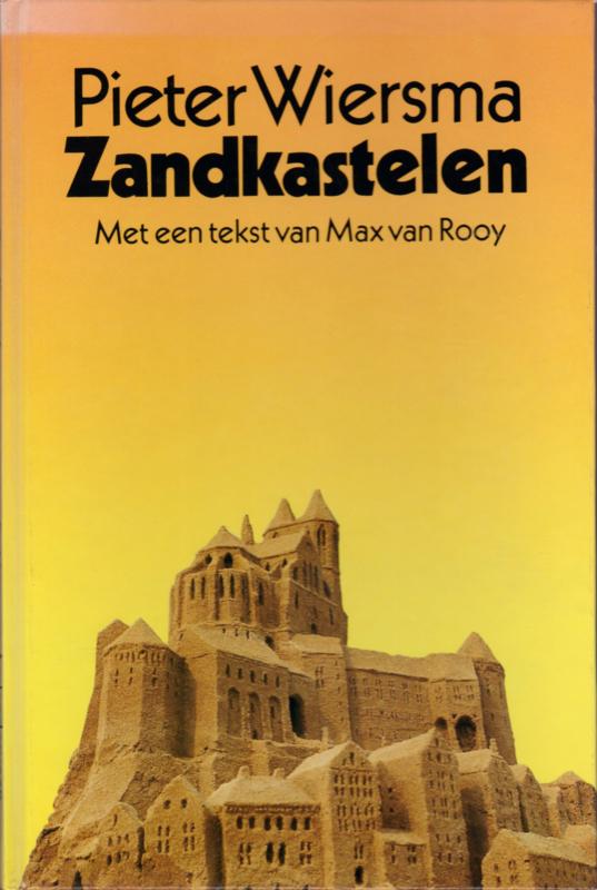 Zandkastelen, Pieter Wiersma