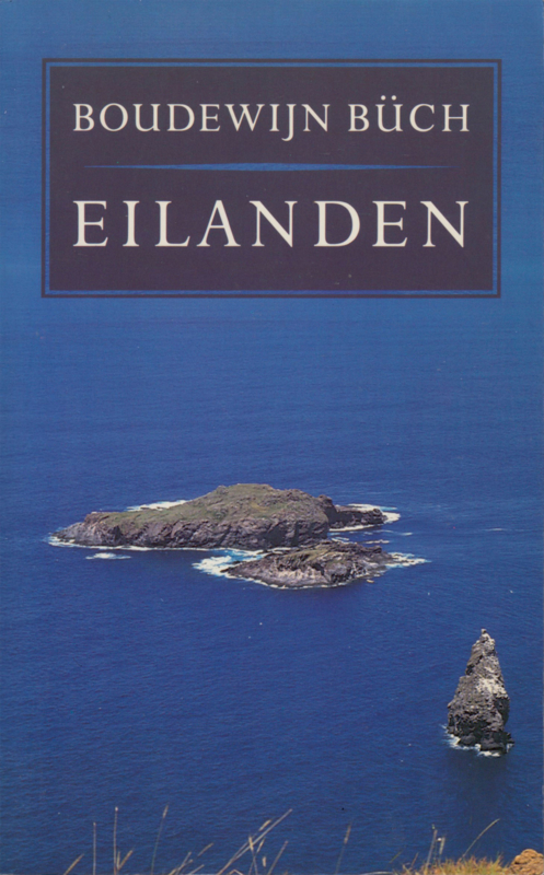 Eilanden, Boudewijn Buch