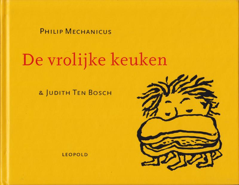 De vrolijke keuken, Philip Mechanicus & Judith Ten Bosch