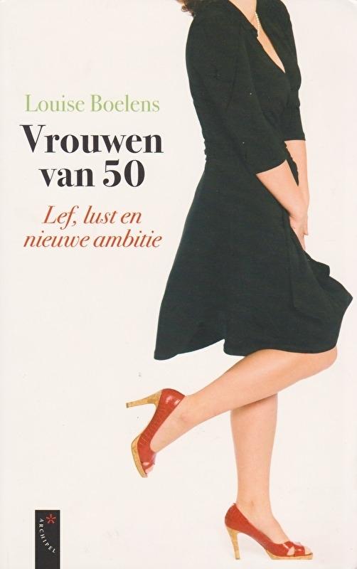Vrouwen van 50, Louise Boelens