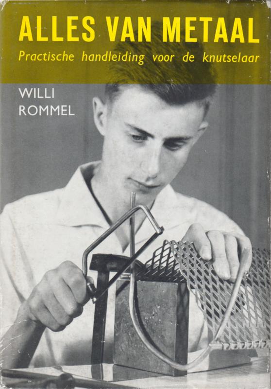 Alles van metaal, Willi Rommel