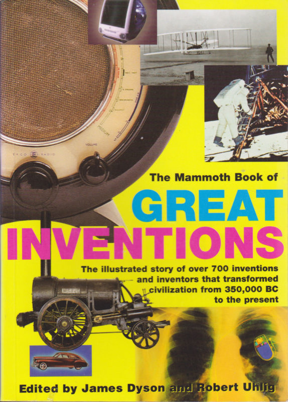 The Mammoth Book of GREAT INVENTIONS, James Dyson and Robert Uhlig