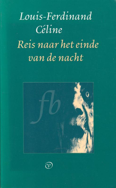 Reis naar het einde van de nacht, Louis-Ferdinand Céline