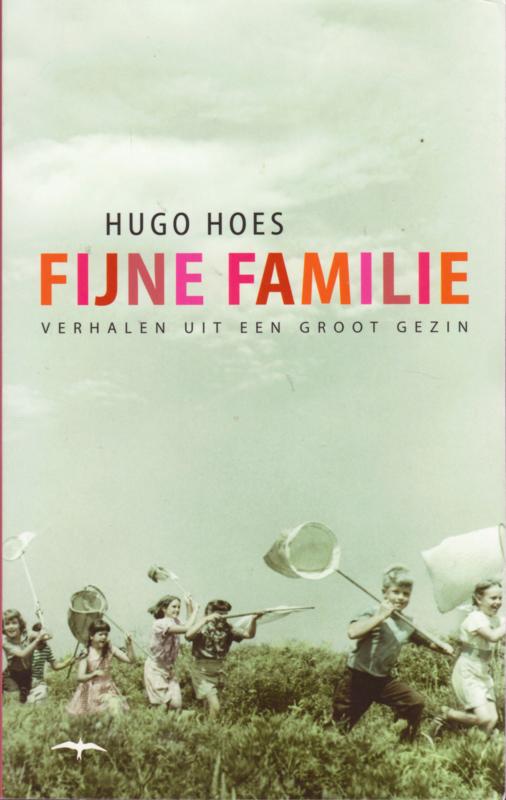 Fijne familie, Hugo Hoes