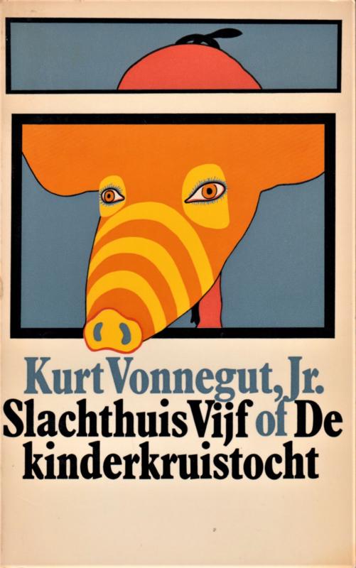 Slachthuis Vijf of De Kinderkruistocht, Kurt Vonnegut,Jr.