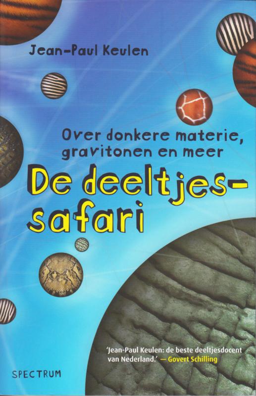 De deeltjessafari, Jean-Paul Keulen