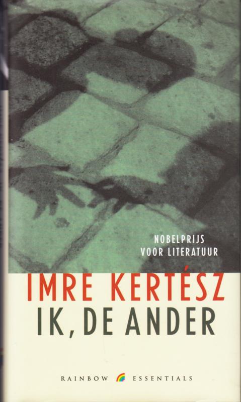 Ik, de ander, Imre Kerész