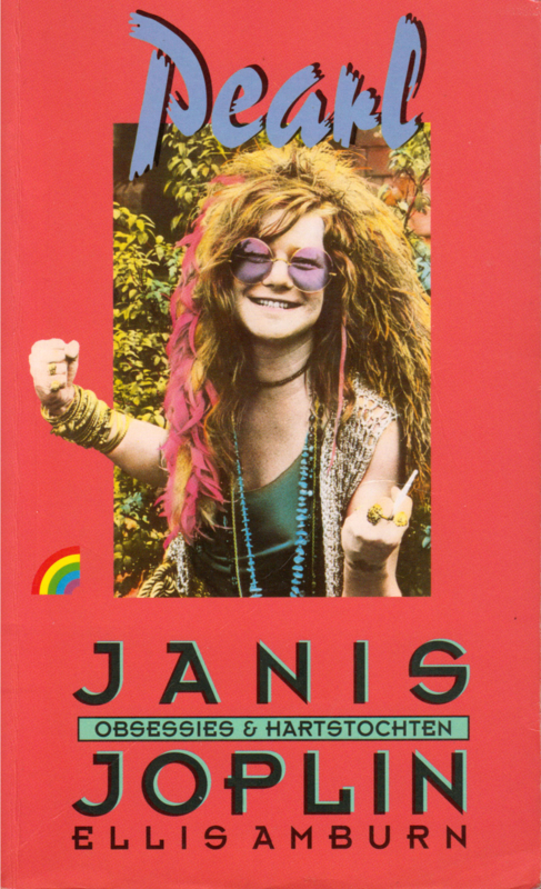 Pearl Janis Joplin Obsessies en hartstochten, Ellis Amburn