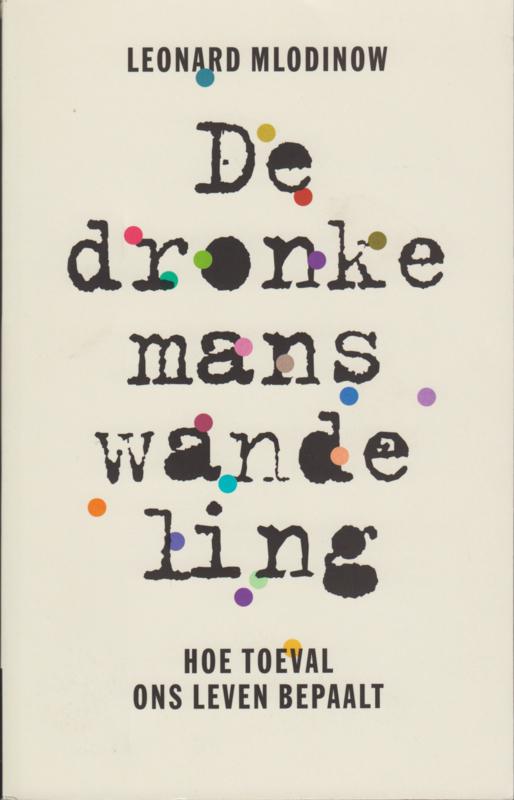 De dronkemanswandeling, Leonard Mlodinow