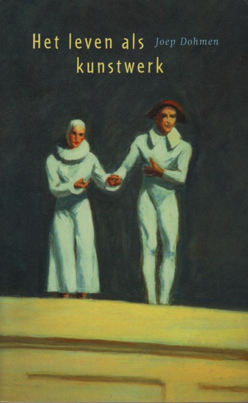 Het leven als kunstwerk, Joep Dohmen