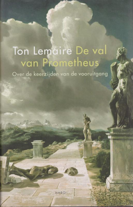 De val van Prometheus, Ton Lemaire