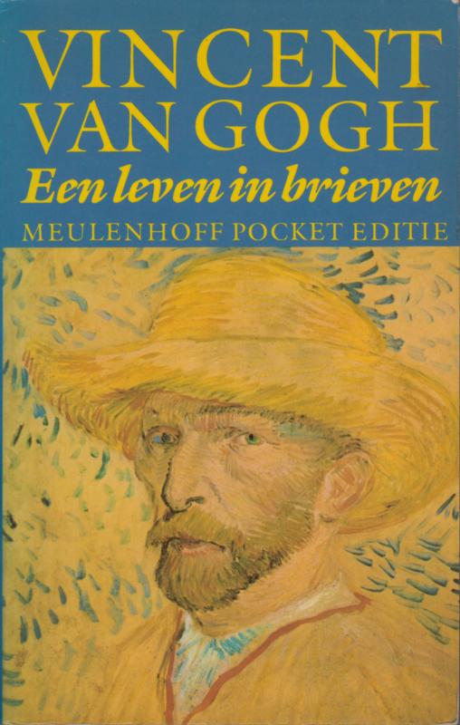 Vincent van Gogh Een leven in brieven