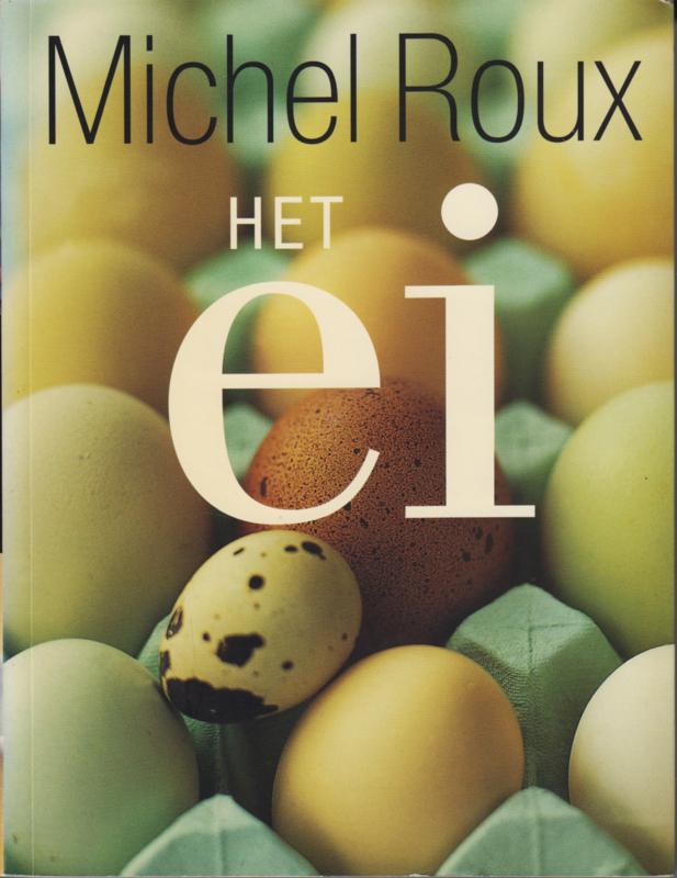 Het ei, Michel Roux