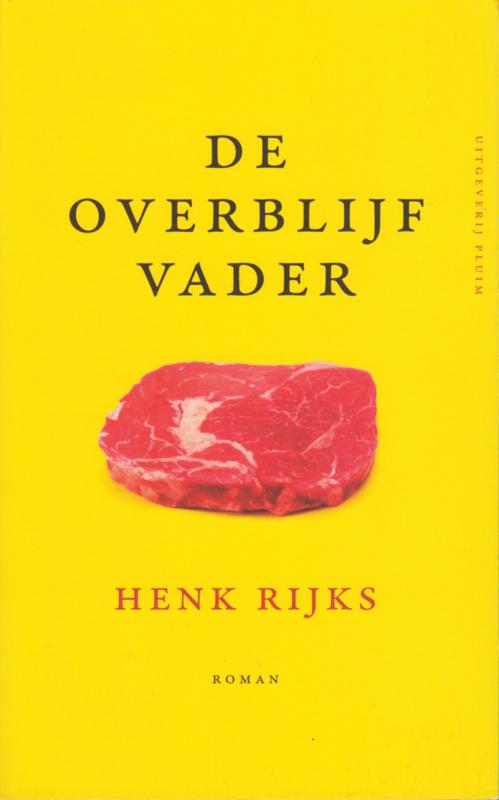 De overblijfvader, Henk Rijks