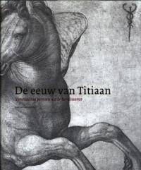 De Eeuw van Titiaan, Gert Jan van der Sman, NIEUW BOEK