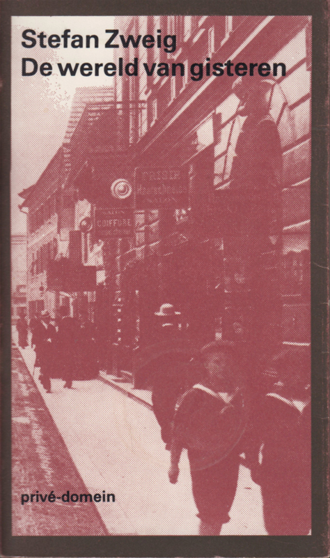 De wereld van gisteren, Stefan Zweig