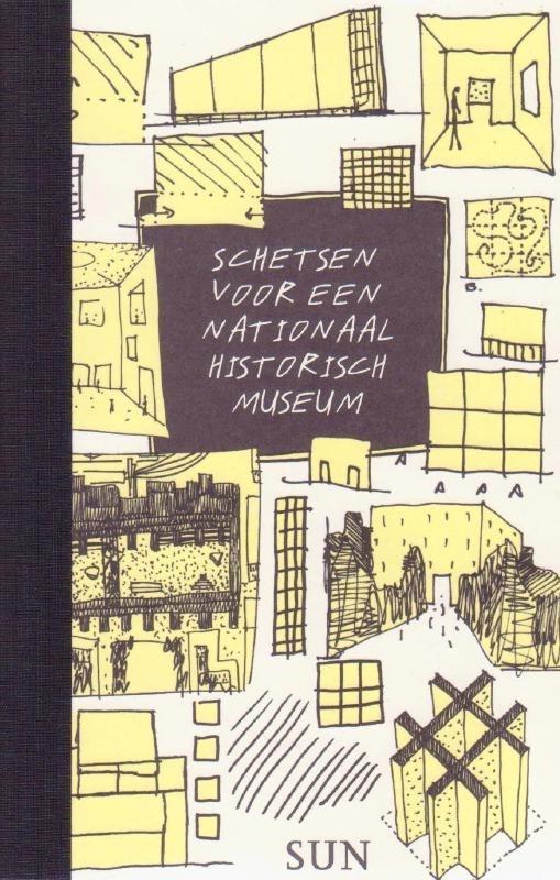Schetsen voor een Nationaal Historisch Museum
