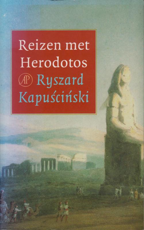 Reizen met Herodotos, Ryszard Kapuściński