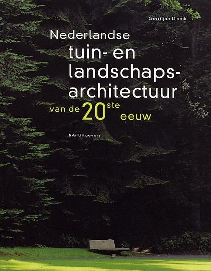 Nederlandse tuin- en landschapsarchitectuur van de 20ste eeuw