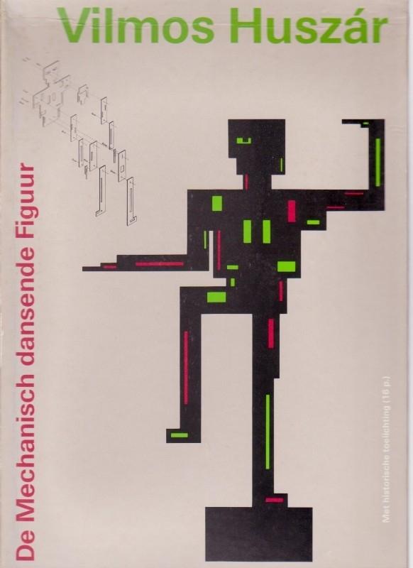 De Mechanische dansende Figuur van Vilmos Huzár, Sjarel Ex en Els Hoek